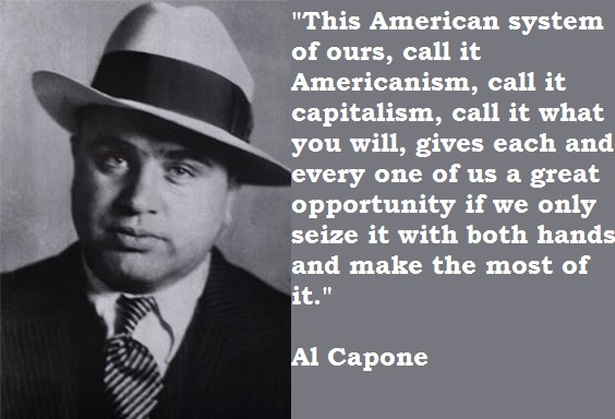 Famous Quotes By Al Capone Crime In The 60's Beauteous Most Famous Quotes